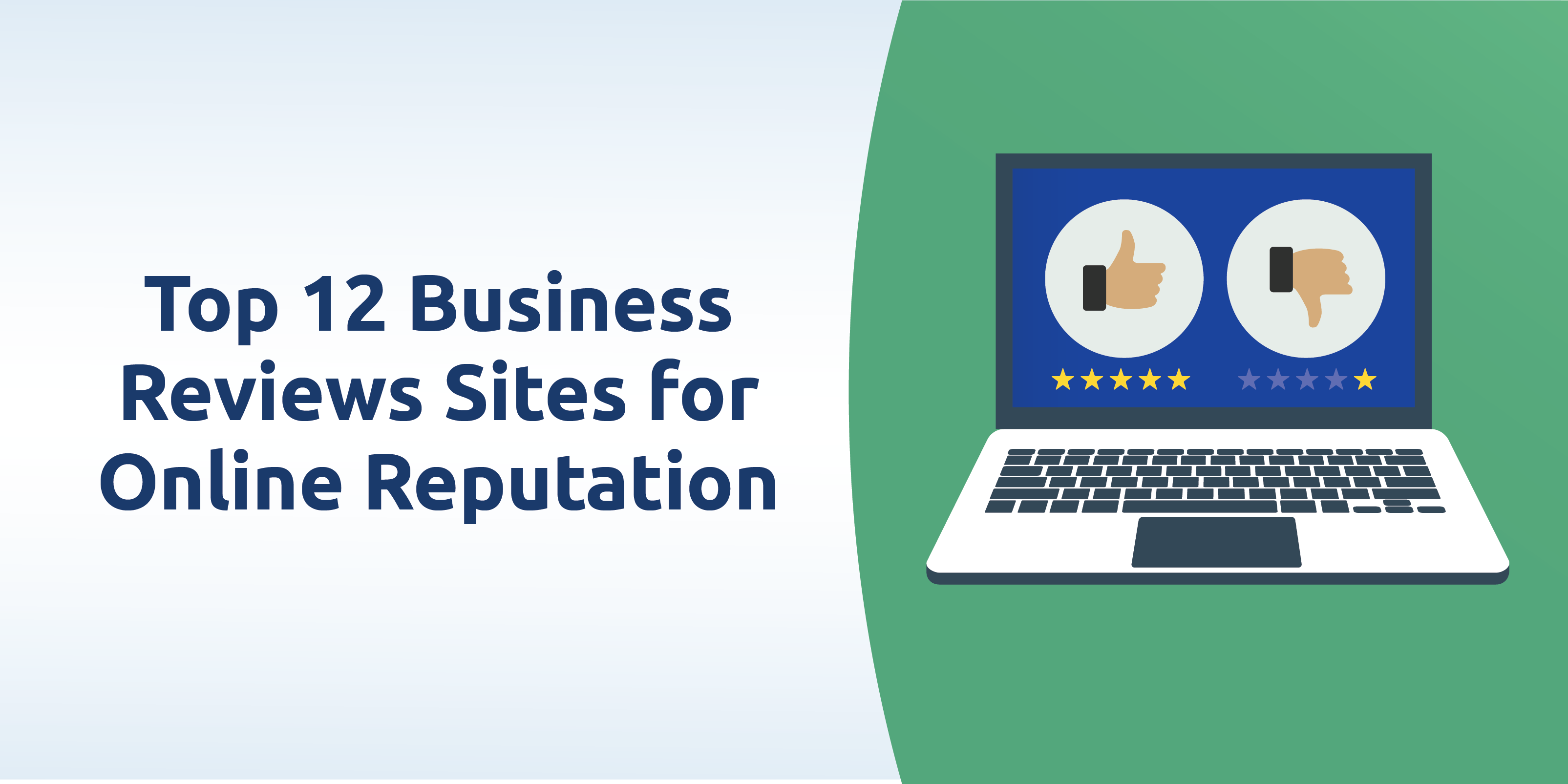 Top 12 business review sites that can improve your online reputation