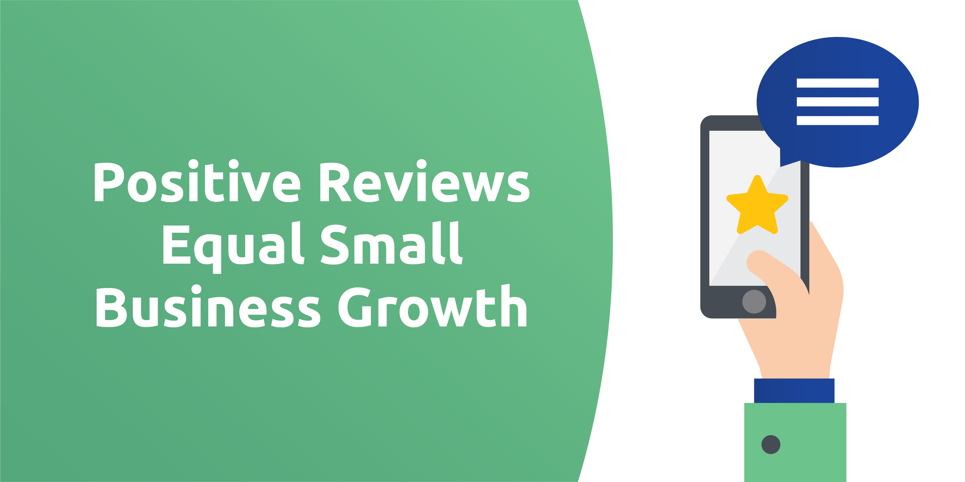 Positive Reviews Equal Small Business Growth