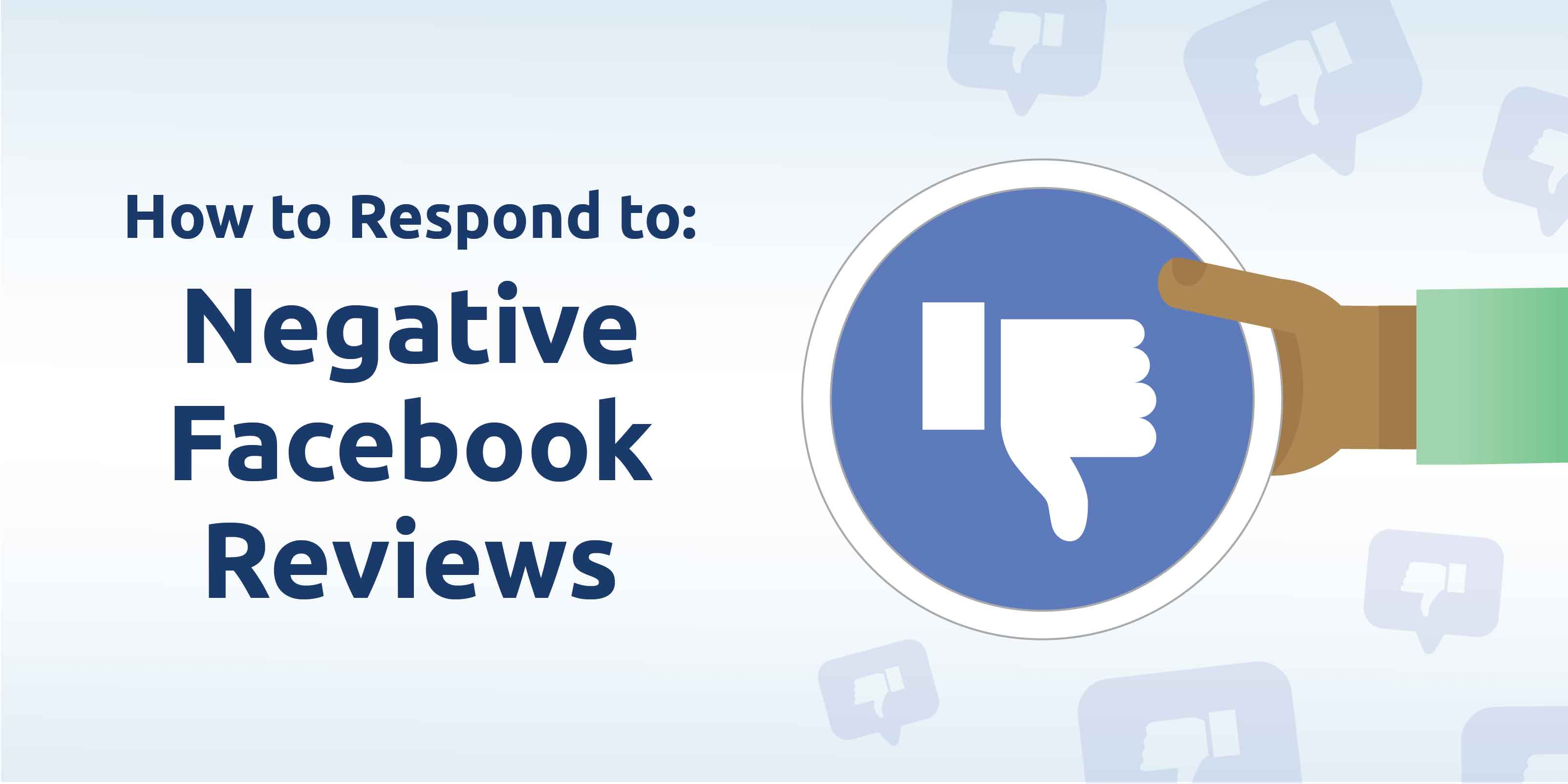 How to Respond to Negative Facebook Reviews