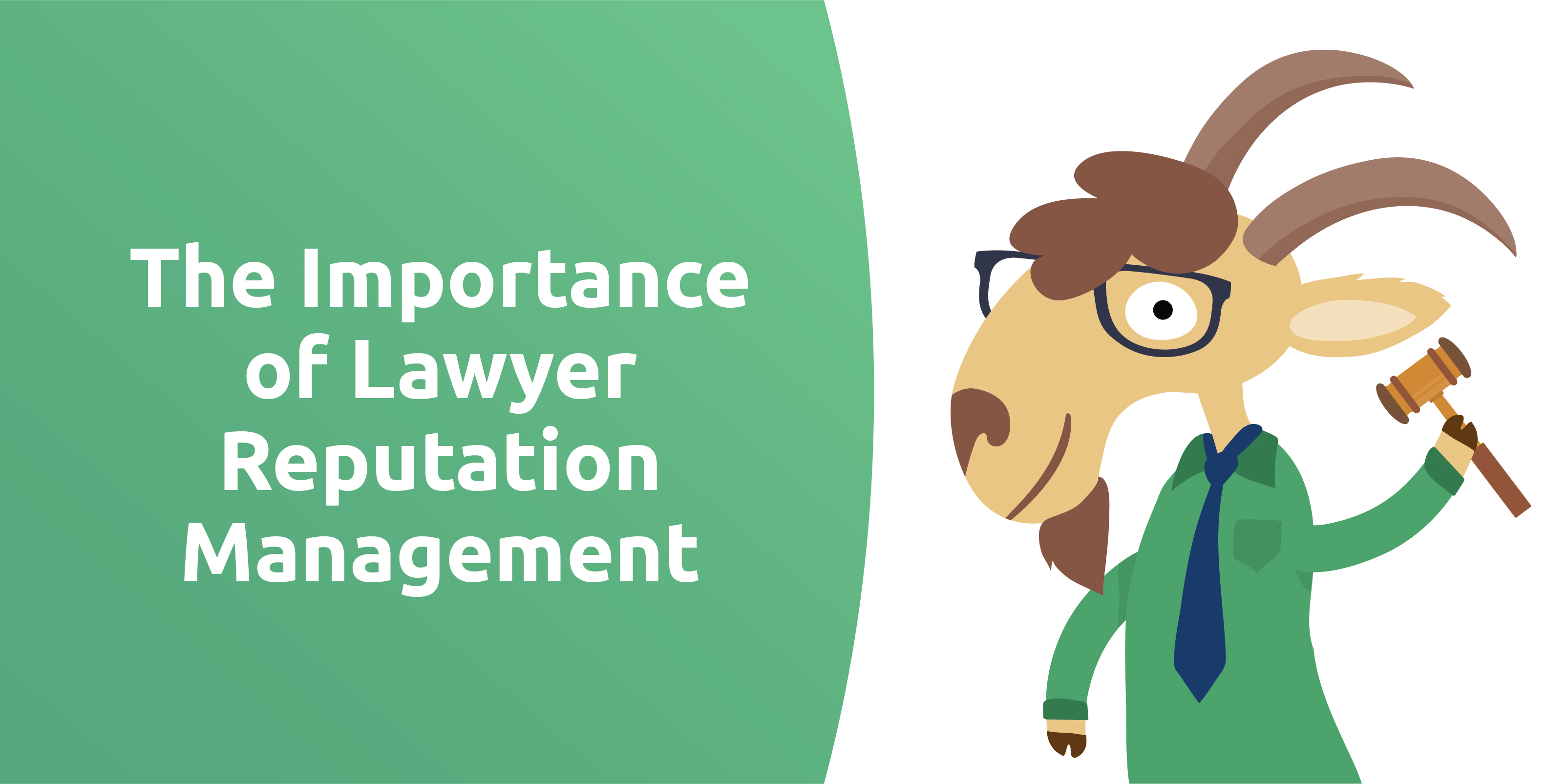The Importance of Lawyer Reputation Management