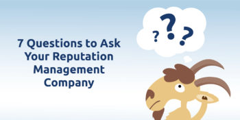 7 Questions to ask your reputation management company
