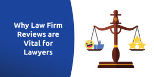 5 Reasons Law Firm Reviews Are Essential