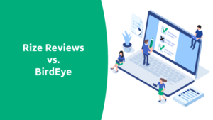 Rize Reviews vs. BirdEye Comparison
