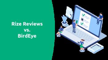 Rize Reviews vs. BirdEye Comparison