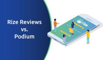 Rize Reviews vs. Podium Comparison