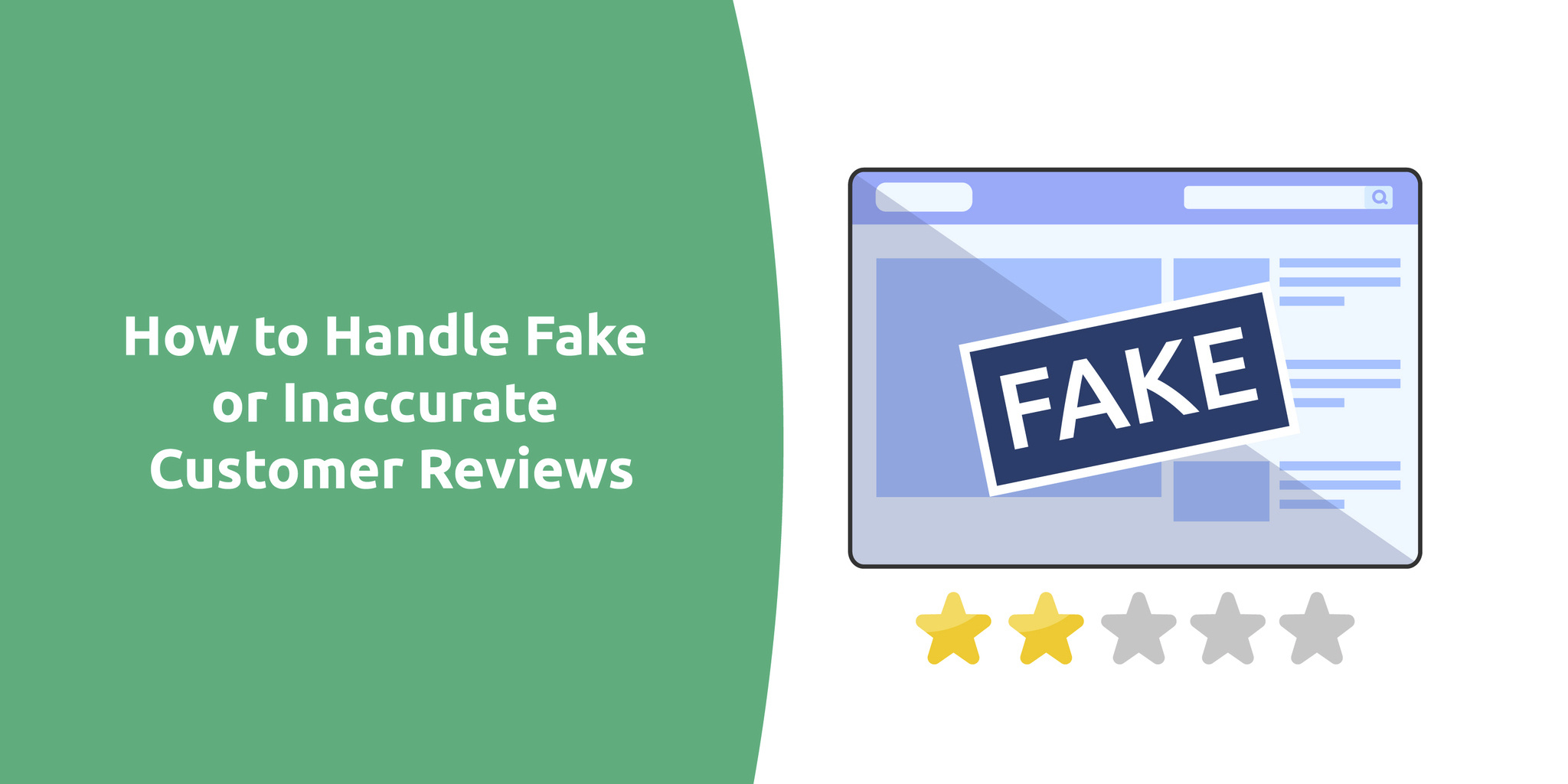 How to Handle Fake or Inaccurate Customer Reviews
