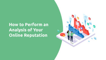 How to Perform an Analysis of Your Online Reputation