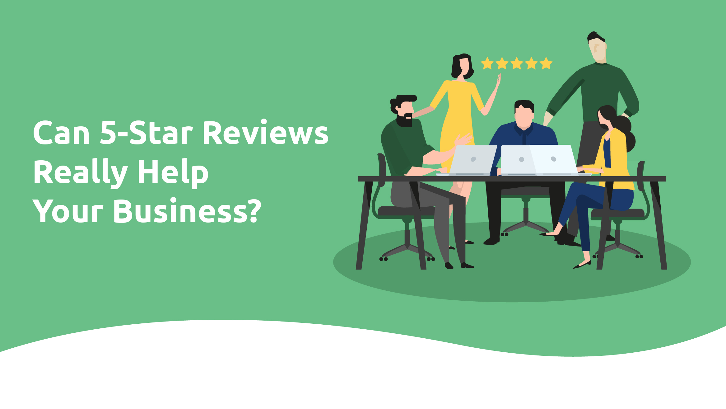 Can 5-Star Reviews Really Help Your Business?