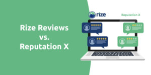 Rize Reviews vs. Reputation X Comparison