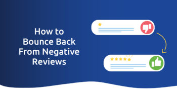 How to Bounce Back from Negative Online Reviews