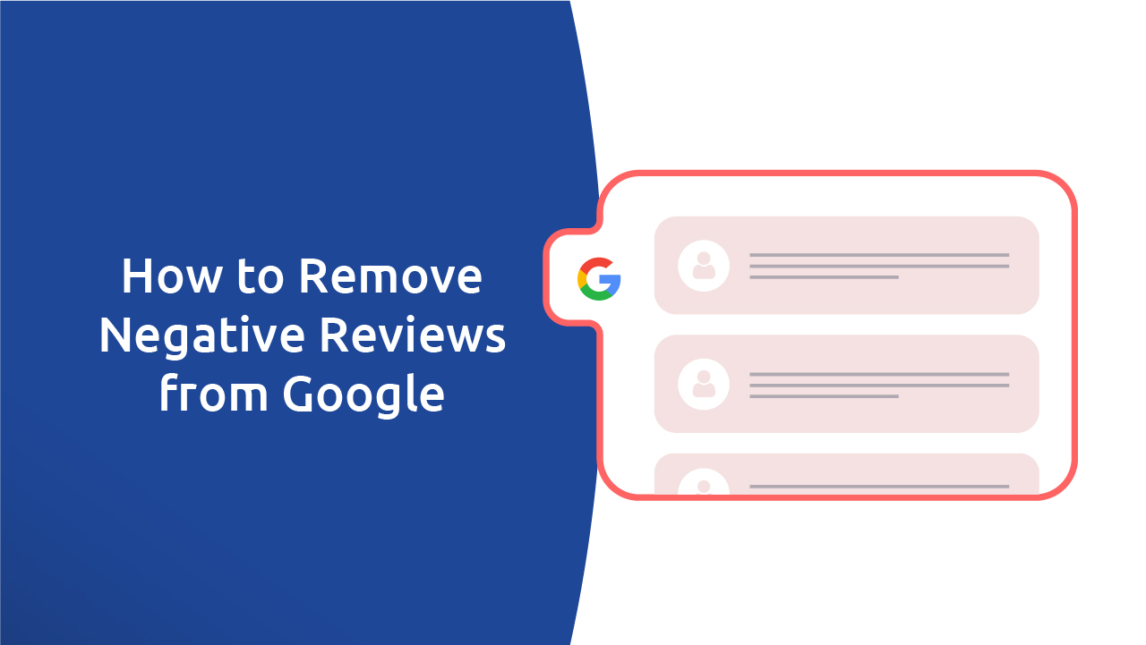How To Remove Negative Reviews From Google