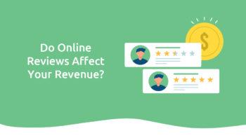 Do Online Reviews Affect Your Revenue?