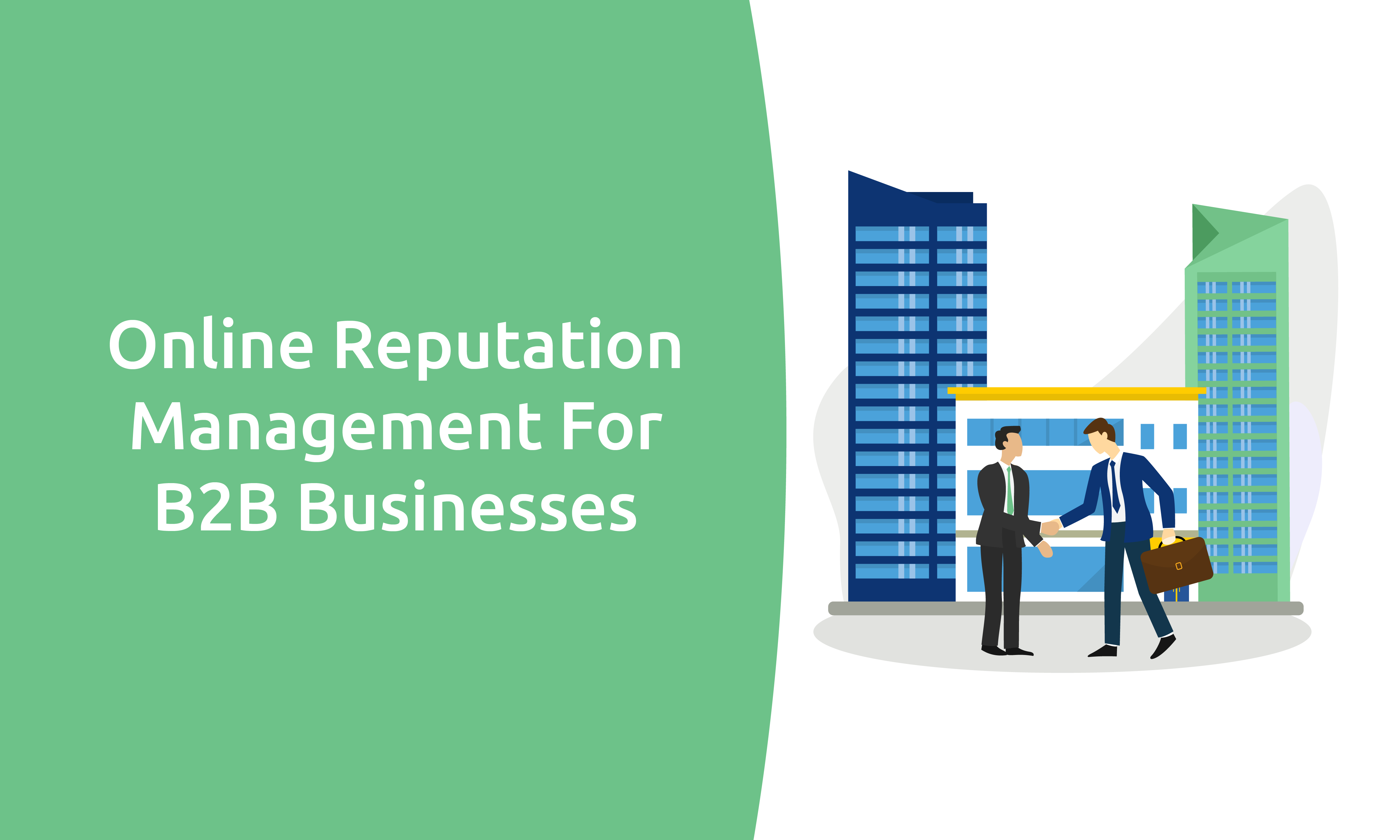 Online Reputation Management For B2B Businesses