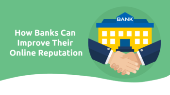 How Banks Can Improve Their Online Reputation