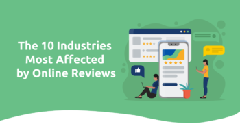 The 10 Industries Most Affected by Online Reviews