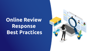 Online Review Response Best Practices