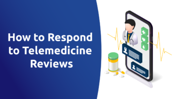 How to Respond to Teledoc Reviews