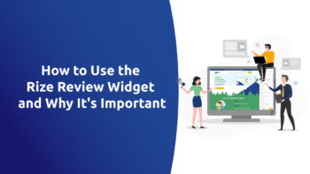 How to Use the Rize Review Widget and Why It's Important