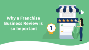 Why a Franchise Business Review Is So Important