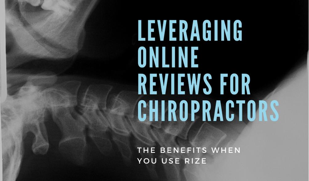 Leveraging Chiropractors Online Reviews