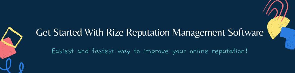 Rize Reputation Management Software
